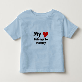 My heart belongs to mommy toddler t-shirt