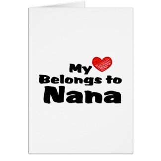 My Heart Belongs to Nana Card