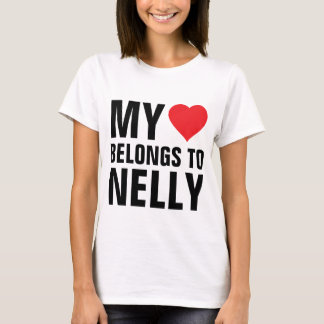My heart belongs to Nelly T-Shirt