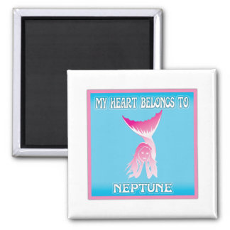 My Heart Belongs To Neptune 2 Inch Square Magnet