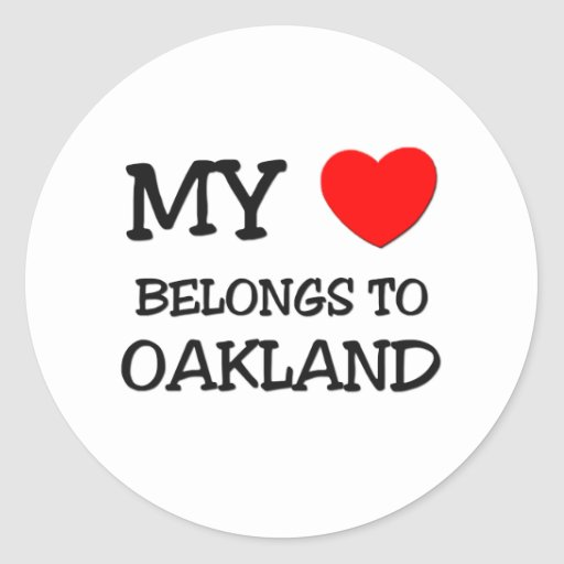My heart belongs to OAKLAND Classic Round Sticker