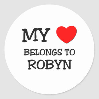 My Heart Belongs To ROBYN Round Sticker