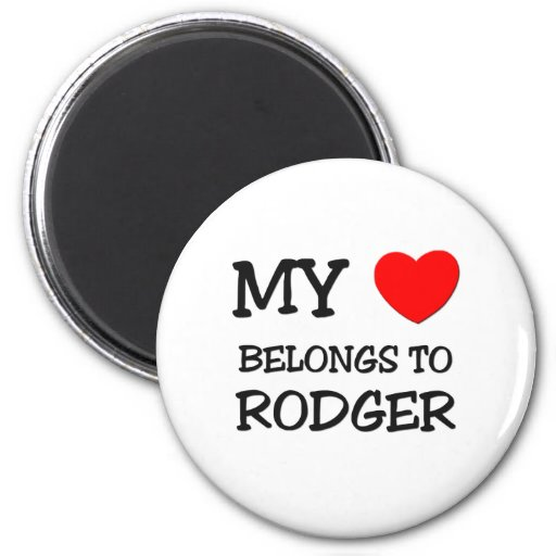 My Heart Belongs to Rodger Magnets