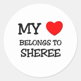 My Heart Belongs To SHEREE Round Sticker