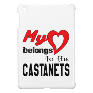 My heart belongs to the Castanets. Case For The iPad Mini