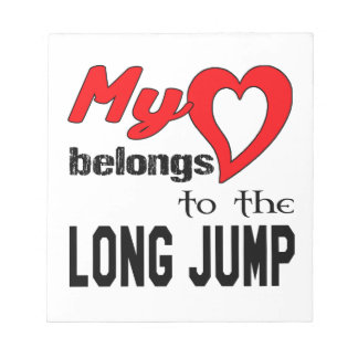 My heart belongs to the Long Jump. Memo Note Pad