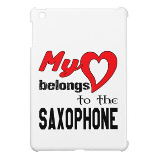 My heart belongs to the Saxophone. Cover For The iPad Mini