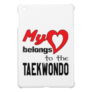 My heart belongs to the Taekwondo. Cover For The iPad Mini