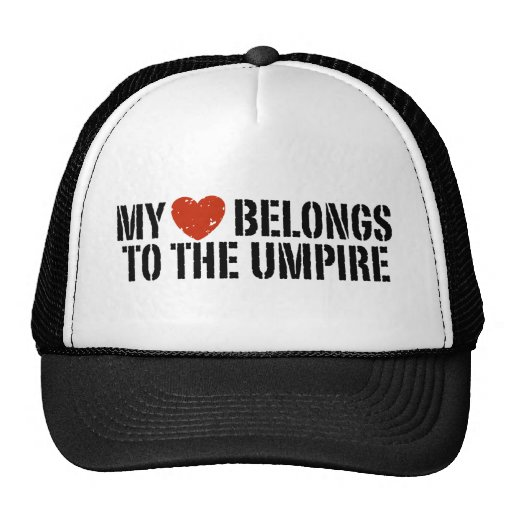 My Heart Belongs To The Umpire Hats