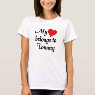 My heart belongs to Tommy T-Shirt