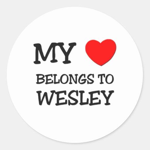 My Heart Belongs to Wesley Round Sticker
