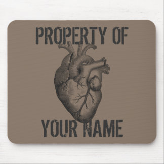 My Heart Belongs To You Mouse Pad