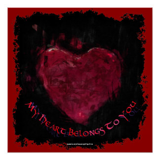 My Heart Belongs To You Valentine Romantic Poster