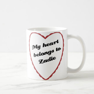 My Heart Belongs to Zadie Coffee Mug