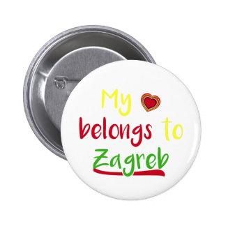 My heart belongs to Zagreb Croatian Badge Pinback Button