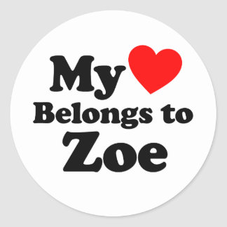 My Heart Belongs to Zoe Stickers