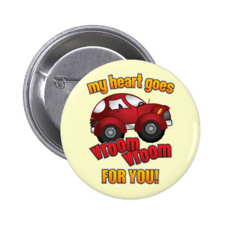 My Heart Goes Vroom Vroom For You! Pinback Button
