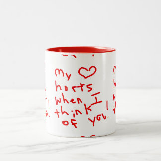 MY HEART HURTS WHEN ITHINK OF YOU QUOTE RELATIONSH Two-Tone COFFEE MUG