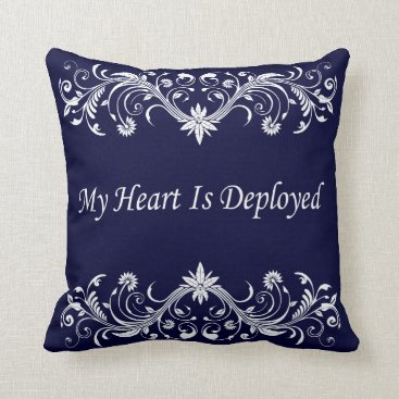 Valentines Themed My Heart is Deployed Throw Pillow
