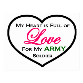 My Heart Is Full of Love For My ARMY Soldier Postcard