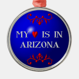 My heart is in Arizona Round Metal Christmas Ornament