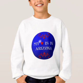 My heart is in Arizona Sweatshirt