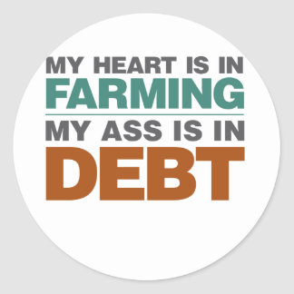 My Heart is in Farming but... Classic Round Sticker