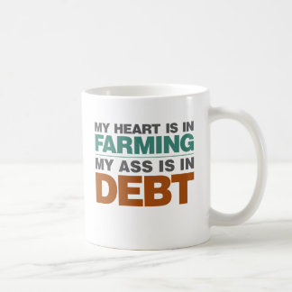 My Heart is in Farming but... Coffee Mug