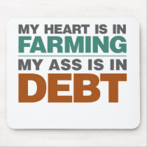 My Heart is in Farming but... Mouse Pad