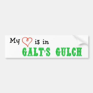 My heart is in Galt's Gulch Bumper Sticker