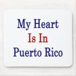My Heart Is In Puerto Rico Mouse Pads