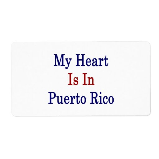My Heart Is In Puerto Rico Shipping Label