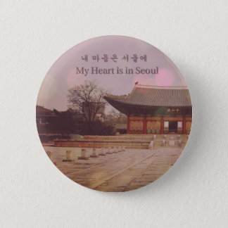 My Heart is in Seoul Pinback Button