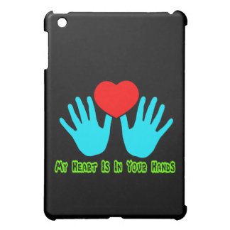 My Heart Is In Your Hands Cover For The iPad Mini