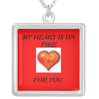 MY HEART IS ON FIRE FOR YOU CUSTOM NECKLACE
