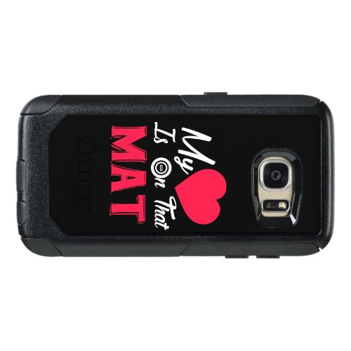 My Heart Is On That Mat, Wrestling Mom OtterBox Samsung Galaxy S7 Case