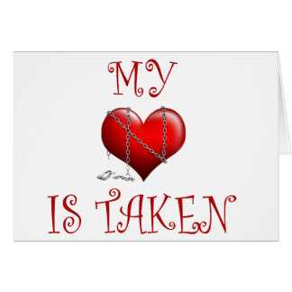 my heart is taken greeting card