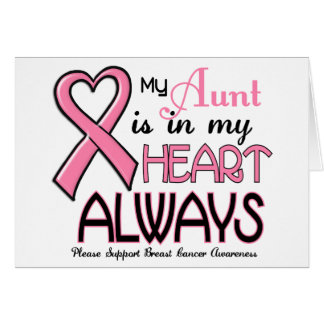 My Heart Is With My Aunt BREAST CANCER Card