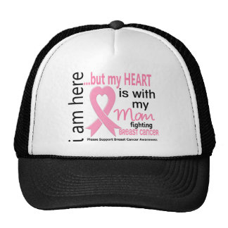 My Heart Is With My Mom Breast Cancer Mesh Hats