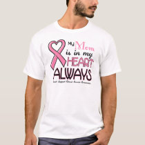 My Heart Is With My Mom BREAST CANCER T-Shirt