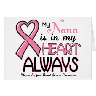 My Heart Is With My Nana BREAST CANCER Cards