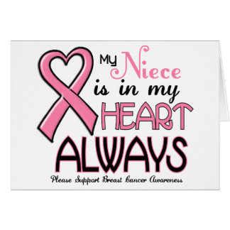 My Heart Is With My Niece BREAST CANCER Cards