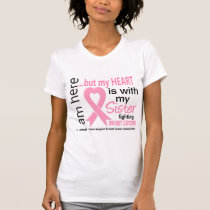 My Heart Is With My Sister Breast Cancer T-Shirt