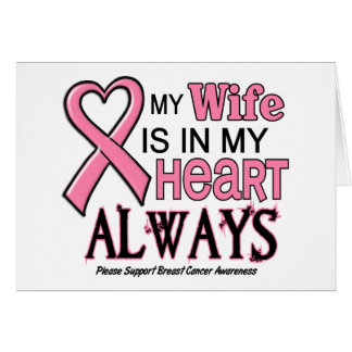 My Heart Is With My Wife BREAST CANCER Cards