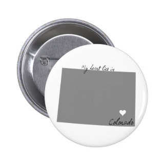 My Heart Lies in Colorado Pinback Buttons