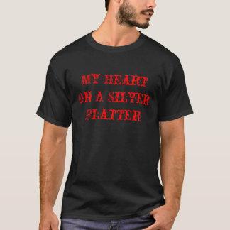 My Heart On A Silver Platter T-Shirt