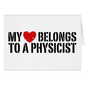 My Heart Physicist Greeting Card