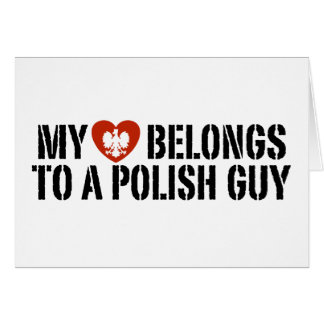 My Heart Polish Guy Greeting Cards