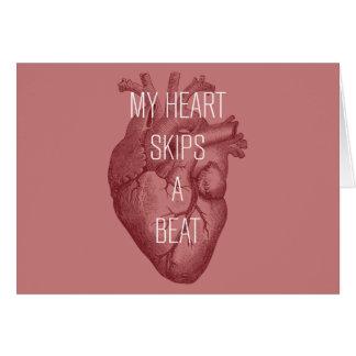 My Heart Skips A Beat Card