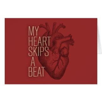 My Heart Skips A Beat Greeting Card